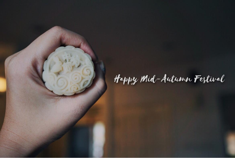 Happy MId-Autumn Festival- Orange Choh, Mooncake, mooncake festival, Mid-Autumn Festival, orange choh